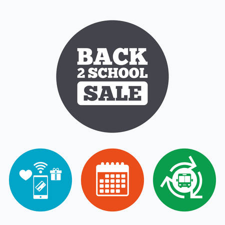 semester: Back to school sign icon. Back 2 school sale symbol. Mobile payments, calendar and wifi icons. Bus shuttle.