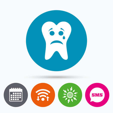 aching: Wifi, Sms and calendar icons. Tooth sad face with tear sign icon. Aching tooth symbol. Unhealthy teeth. Go to web globe.