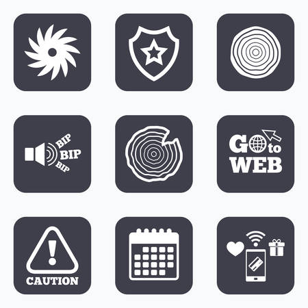 tree cross section: Mobile payments, wifi and calendar icons. Wood and saw circular wheel icons. Attention caution symbol. Sawmill or woodworking factory signs. Go to web symbol.