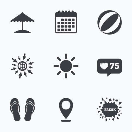 flipflops: Calendar, like counter and go to web icons. Beach holidays icons. Ball, umbrella and flip-flops sandals signs. Summer sun symbol. Location pointer.