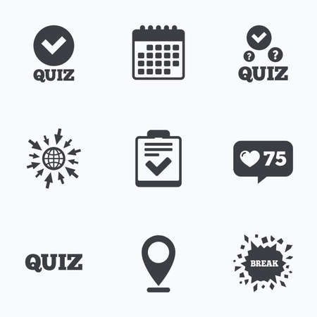 feedback form: Calendar, like counter and go to web icons. Quiz icons. Checklist with check mark symbol. Survey poll or questionnaire feedback form sign. Location pointer.