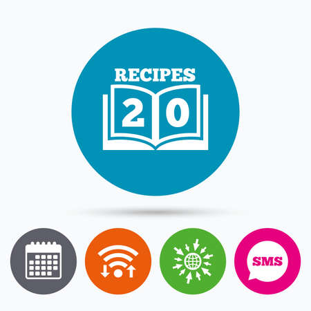 cookbook: Wifi, Sms and calendar icons. Cookbook sign icon. 20 Recipes book symbol. Go to web globe. Illustration