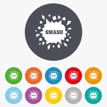 smash: Cracked hole icon. Smash or break symbol. Circle colourful buttons. Illustration