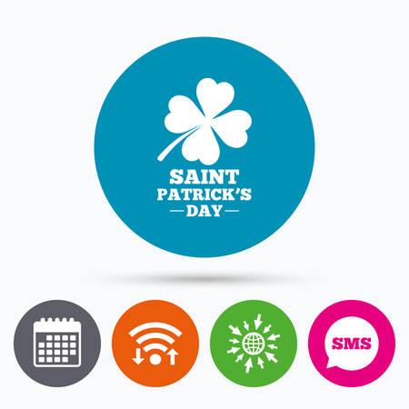 quatrefoil: Wifi, Sms and calendar icons. Clover with four leaves sign icon. Saint Patrick quatrefoil luck symbol. Go to web globe.