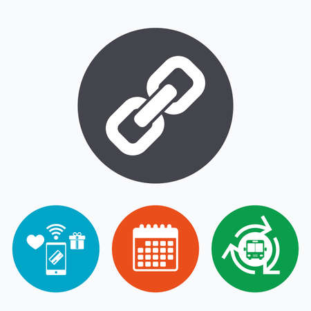 hyperlink: Link sign icon. Hyperlink chain symbol. Mobile payments, calendar and wifi icons. Bus shuttle.