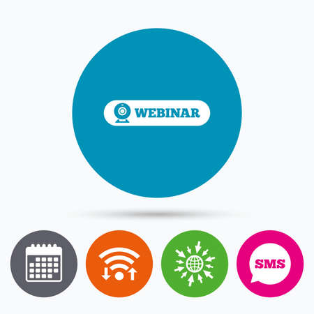 webinar: Wifi, Sms and calendar icons. Webinar web camera sign icon. Online Web study symbol. Website e-learning navigation. Go to web globe. Illustration