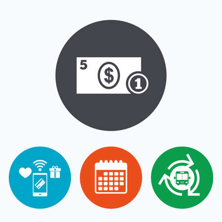 cash money: Cash sign icon. Dollar Money symbol. USD Coin and paper money. Mobile payments, calendar and wifi icons. Bus shuttle. Illustration