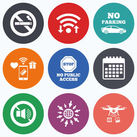 wifi access: Wifi, mobile payments and drones icons. Stop smoking and no sound signs. Private territory parking or public access. Cigarette symbol. Speaker volume. Calendar symbol. Illustration
