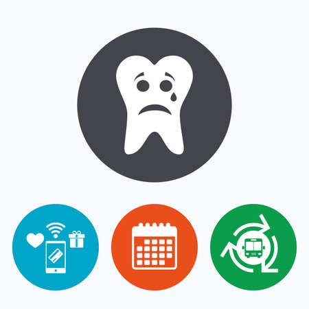 aching: Tooth sad face with tear sign icon. Aching tooth symbol. Unhealthy teeth. Mobile payments, calendar and wifi icons. Bus shuttle.
