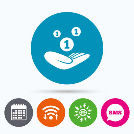 sms payment: Wifi, Sms and calendar icons. Donation hand sign icon. Hand holds coins. Charity or endowment symbol. Human helping hand palm. Go to web globe.