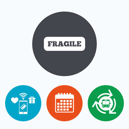 brittle: Fragile parcel sign icon. Delicate package delivery symbol. Mobile payments, calendar and wifi icons. Bus shuttle. Illustration