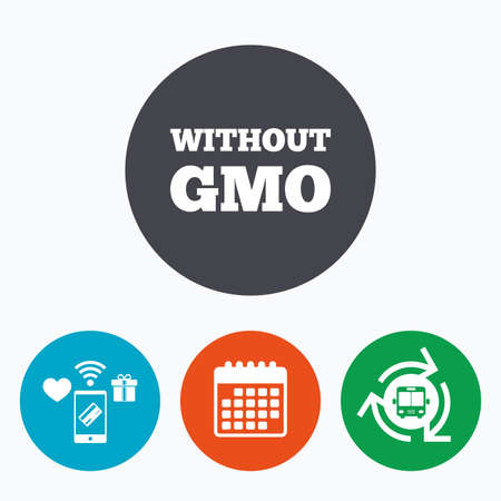 modified: No GMO sign icon. Without Genetically modified food. Stop GMO. Mobile payments, calendar and wifi icons. Bus shuttle.