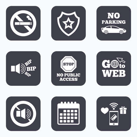 private access: Mobile payments, wifi and calendar icons. Stop smoking and no sound signs. Private territory parking or public access. Cigarette symbol. Speaker volume. Go to web symbol.