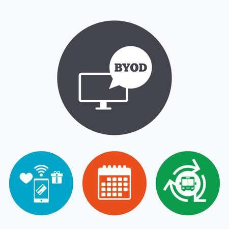 BYOD sign icon. Bring your own device symbol. Monitor tv with speech bubble sign. Mobile payments, calendar and wifi icons. Bus shuttle. Illustration