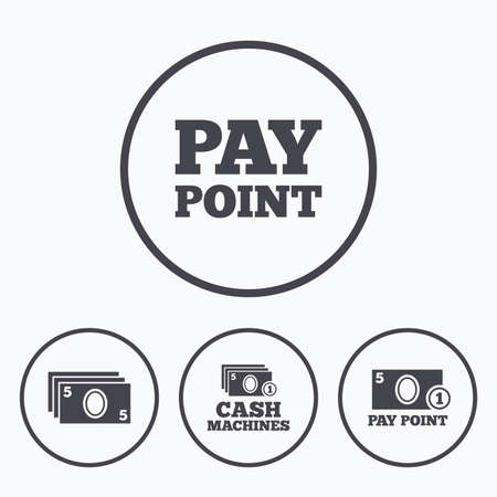 withdrawal: Cash and coin icons. Cash machines or ATM signs. Pay point or Withdrawal symbols. Icons in circles.