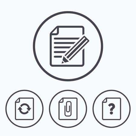 attach: File refresh icons. Question help and pencil edit symbols. Paper clip attach sign. Icons in circles.