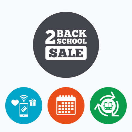 special education: Back to school sign icon. Back 2 school sale symbol. Mobile payments, calendar and wifi icons. Bus shuttle.