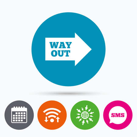 escape route: Wifi, Sms and calendar icons. Way out right sign icon. Arrow symbol. Go to web globe. Illustration