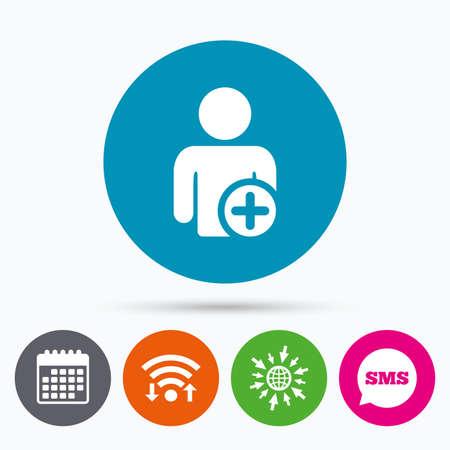 add symbol: Wifi, Sms and calendar icons. Add user sign icon. Add friend symbol. Go to web globe.