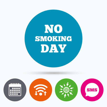 quit smoking: Wifi, Sms and calendar icons. No smoking day sign icon. Quit smoking day symbol. Go to web globe.
