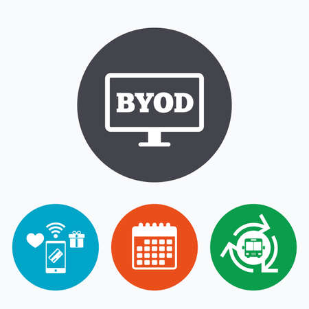 bring: BYOD sign icon. Bring your own device symbol. Monitor tv icon. Mobile payments, calendar and wifi icons. Bus shuttle.