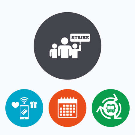 activists: Strike sign icon. Group of people symbol. Industrial action. People holding protest banner. Mobile payments, calendar and wifi icons. Bus shuttle. Illustration