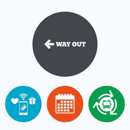 way out: Way out left sign icon. Arrow symbol. Mobile payments, calendar and wifi icons. Bus shuttle.