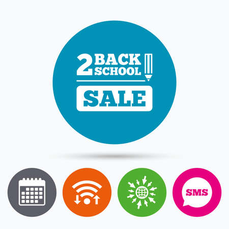 web 2: Wifi, Sms and calendar icons. Back to school sign icon. Back 2 school pencil sale symbol. Go to web globe.