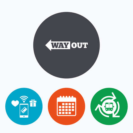 escape route: Way out left sign icon. Arrow symbol. Mobile payments, calendar and wifi icons. Bus shuttle.