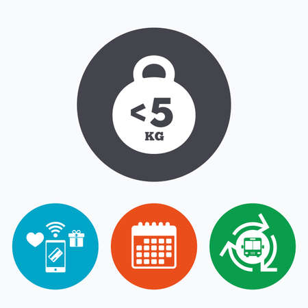 fewer: Weight sign icon. Less than 5 kilogram (kg). Sport symbol. Fitness. Mobile payments, calendar and wifi icons. Bus shuttle.