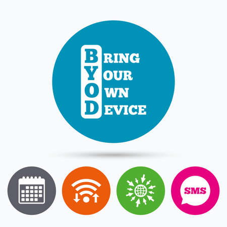 bring: Wifi, Sms and calendar icons. BYOD sign icon. Bring your own device symbol. Go to web globe.