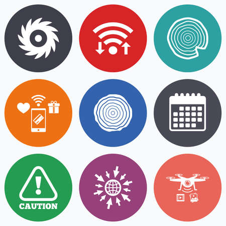 warning saw: Wifi, mobile payments and drones icons. Wood and saw circular wheel icons. Attention caution symbol. Sawmill or woodworking factory signs. Calendar symbol. Illustration