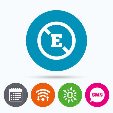 Wifi, Sms and calendar icons. Food additive sign icon. Without E symbol. Healthy natural food. Go to web globe.