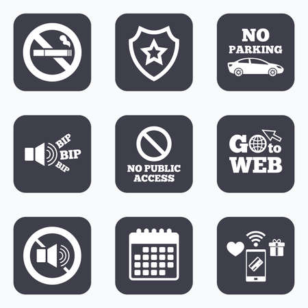 wifi access: Mobile payments, wifi and calendar icons. Stop smoking and no sound signs. Private territory parking or public access. Cigarette symbol. Speaker volume. Go to web symbol.
