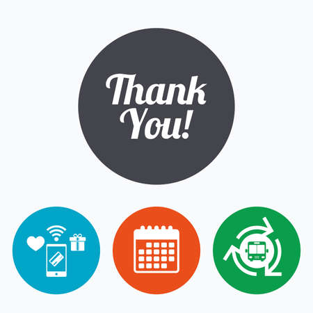 thanks a lot: Thank you sign icon. Customer service symbol. Mobile payments, calendar and wifi icons. Bus shuttle. Illustration