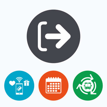 sign out: Logout sign icon. Sign out symbol. Arrow icon. Mobile payments, calendar and wifi icons. Bus shuttle.