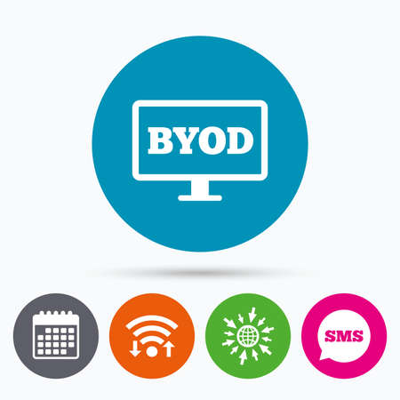 Wifi, Sms and calendar icons. BYOD sign icon. Bring your own device symbol. Monitor tv icon. Go to web globe. Illustration