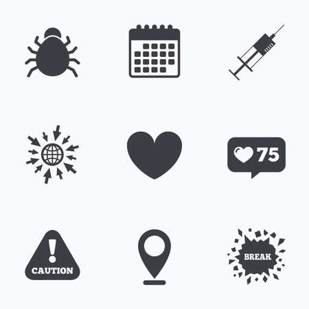 syringe injection: Calendar, like counter and go to web icons. Bug and vaccine syringe injection icons. Heart and caution with exclamation sign symbols. Location pointer.