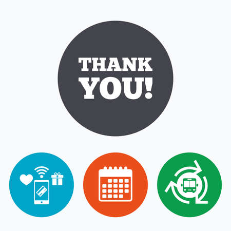 thank you sign: Thank you sign icon. Gratitude symbol. Mobile payments, calendar and wifi icons. Bus shuttle.