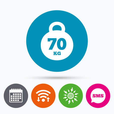 strong message: Wifi, Sms and calendar icons. Weight sign icon. 70 kilogram (kg). Sport symbol. Fitness. Go to web globe.