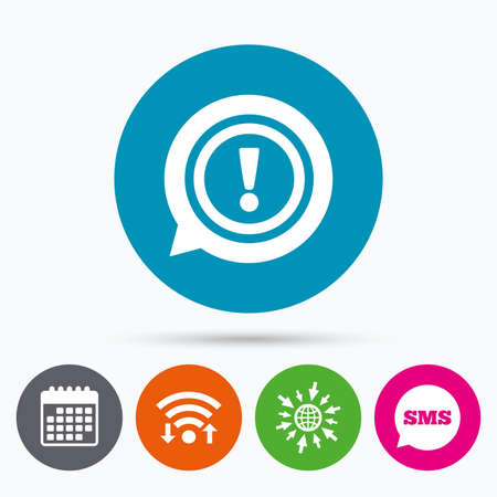 inform information: Wifi, Sms and calendar icons. Exclamation mark sign icon. Attention speech bubble symbol. Go to web globe.