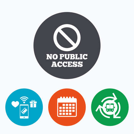 wifi access: No public access sign icon. Caution stop symbol. Mobile payments, calendar and wifi icons. Bus shuttle.