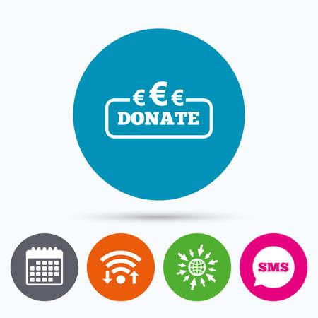 eur: Wifi, Sms and calendar icons. Donate sign icon. Euro eur symbol. Go to web globe.