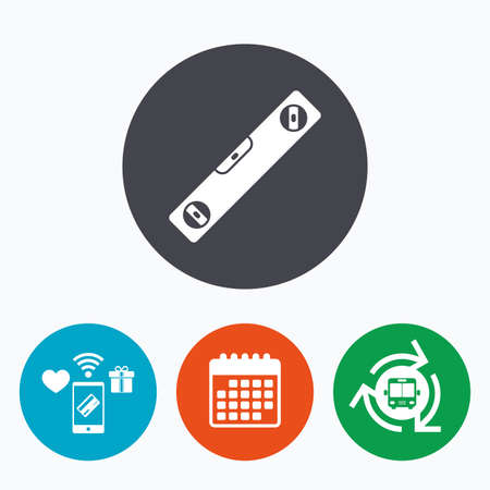 bubble level: Bubble level sign icon. Spirit tool symbol. Mobile payments, calendar and wifi icons. Bus shuttle. Illustration