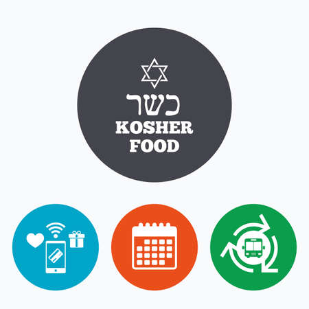 kosher: Kosher food product sign icon. Natural Jewish food with star of David symbol. Mobile payments, calendar and wifi icons. Bus shuttle. Illustration