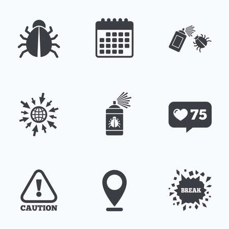Calendar, like counter and go to web icons. Bug disinfection icons. Caution attention symbol. Insect fumigation spray sign. Location pointer. Illustration
