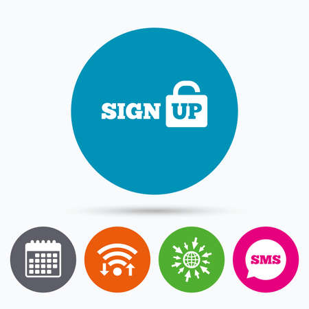 lock up: Wifi, Sms and calendar icons. Sign up sign icon. Registration symbol. Lock icon. Go to web globe. Illustration