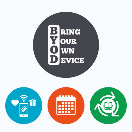 bring: BYOD sign icon. Bring your own device symbol. Mobile payments, calendar and wifi icons. Bus shuttle.