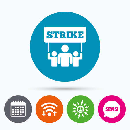 activists: Wifi, Sms and calendar icons. Strike sign icon. Group of people symbol. Industrial action. People holding protest banner. Go to web globe.