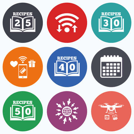 25 to 30: Wifi, mobile payments and drones icons. Cookbook icons. 25, 30, 40 and 50 recipes book sign symbols. Calendar symbol. Illustration